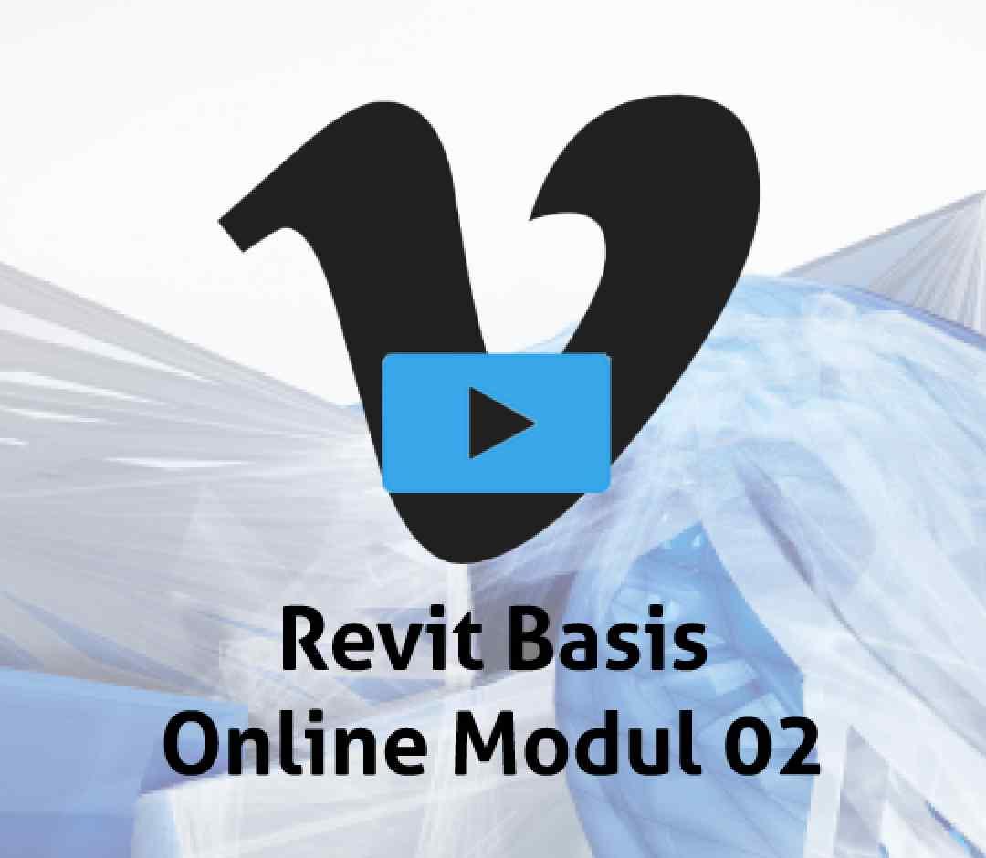 Revit Basis Modul 02 online