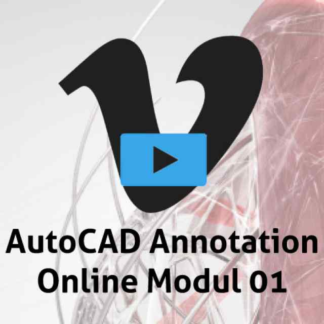 AutoCAD Annotation Online Modul 01